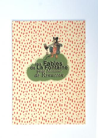 Les Fables de La Fontaine selon Monsieur de Renusson